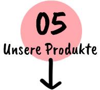 05 Unsere Produkte